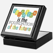 Education is the Foundation Keepsake Box