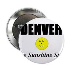 "Denver, The Sunshine State 2.25"" Button (100 pack)"