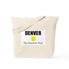 Denver, The Sunshine State Tote Bag