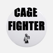 Cage Fighter Ornament (Round)