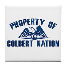 PROPERTY OF COLBERT NATION Tile Coaster
