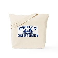 PROPERTY OF COLBERT NATION Tote Bag