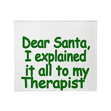 Dear Santa, I explained it all to my Therapist Thr