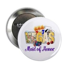 """VEGAS Maid of Honor 2.25"""" Button"""