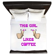 This Girl Likes Coffee King Duvet