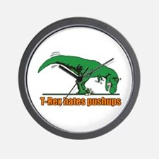T Rex hates pushups Wall Clock