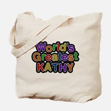 Worlds Greatest Kathy Tote Bag