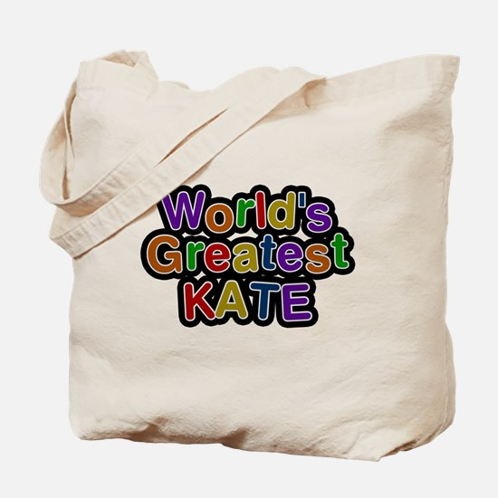 Worlds Greatest Kate Tote Bag