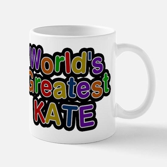 Worlds Greatest Kate Mug