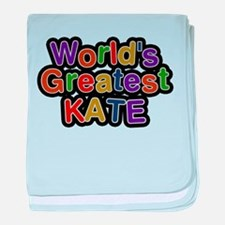 Worlds Greatest Kate baby blanket