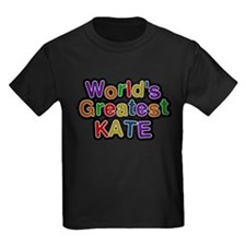 Worlds Greatest Kate T-Shirt