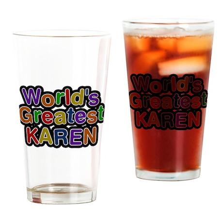 Worlds Greatest Karen Drinking Glass