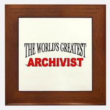 """""""The World's Greatest Archivist"""" Framed Tile"""