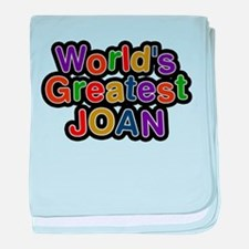 Worlds Greatest Joan baby blanket