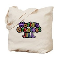 Worlds Greatest Jill Tote Bag