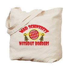 Mad Scientists Without Borders Tote Bag
