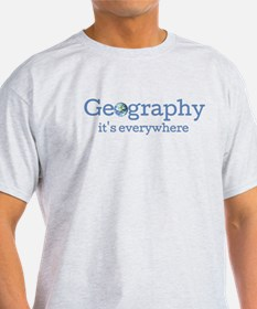 Geography is Everywhere T-Shirt