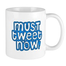 MUST tweet NOW blue black outline Small Mugs