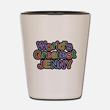 Worlds Greatest Jenny Shot Glass
