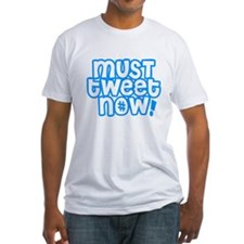 MUST tweet NOW blue white outline T-Shirt
