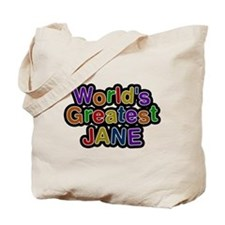 Worlds Greatest Jane Tote Bag