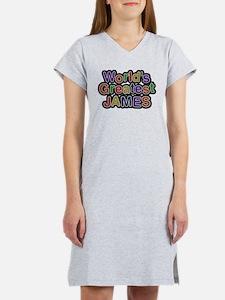 Worlds Greatest James Women's Nightshirt