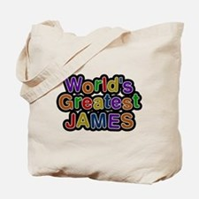 Worlds Greatest James Tote Bag