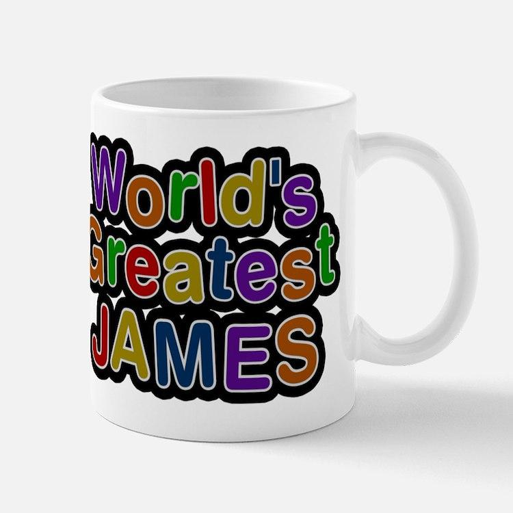 Worlds Greatest James Mug