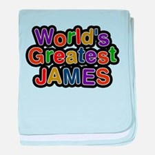 Worlds Greatest James baby blanket