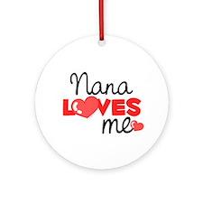 Nana Love Me (red) Ornament (Round)