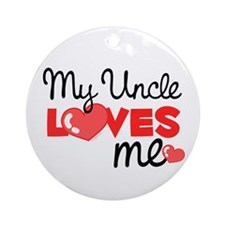 My Uncle Love Me (red) Ornament (Round)