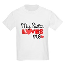 My Sister Love Me (red) Kids T-Shirt
