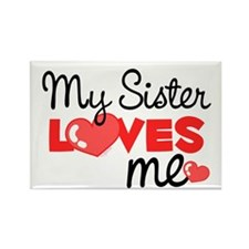 My Sister Love Me (red) Rectangle Magnet