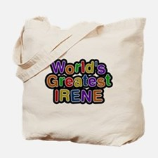 Worlds Greatest Irene Tote Bag