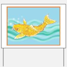 Koi ,gold fish. Yard Sign