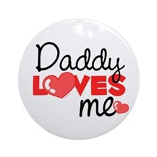 Daddy Love Me (red) Ornament (Round)