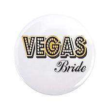 """Vegas Bride 3.5"""" Button"""