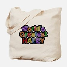 Worlds Greatest Haley Tote Bag