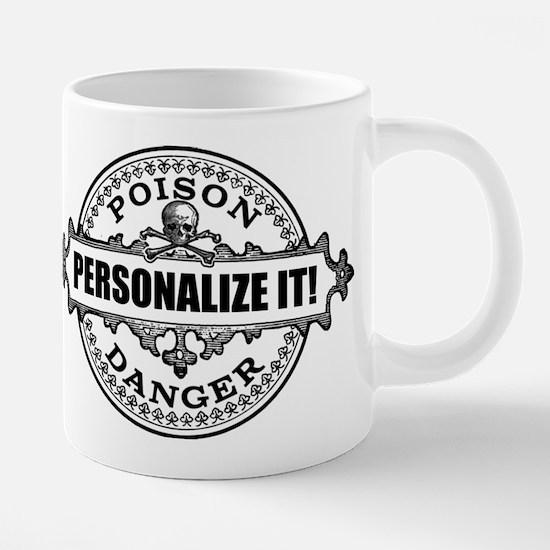 PERSONALIZED Poison Label 20 oz Ceramic Mega Mug