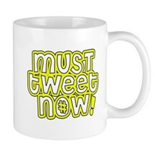 MUST tweet NOW yellow black outline Small Mugs