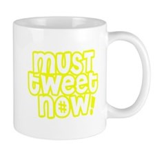 MUST tweet NOW yellow white outline Small Mugs