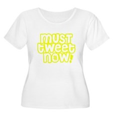 MUST tweet NOW yellow white outline Plus Size T-Sh
