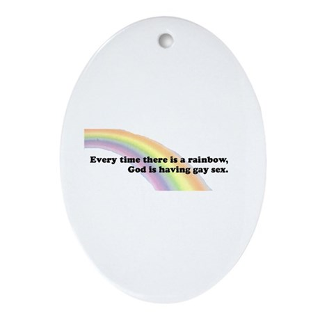 Every time there is a rainbow Oval Ornament