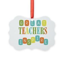 Great Teachers Inspire Ornament