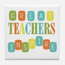 Great Teachers Inspire Tile Coaster