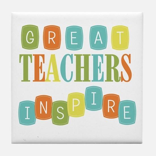 Great Teachers Inspire Tile Coaster