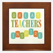 Great Teachers Inspire Framed Tile