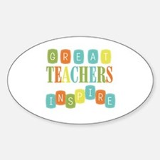 Great Teachers Inspire Sticker (Oval)