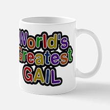 Worlds Greatest Gail Mug