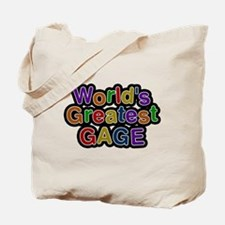 Worlds Greatest Gage Tote Bag